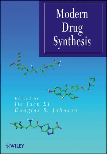 Modern Drug Synthesis - Wiley Series on Drug Synthesis (Hardback)