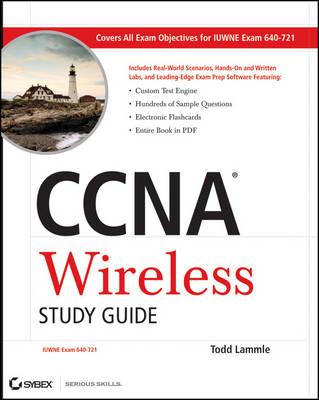 CCNA Wireless Study Guide: IUWNE Exam 640-721 (Paperback)