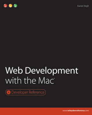 Web Development with the Mac - Developer Reference (Paperback)
