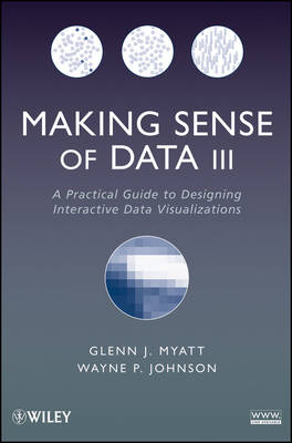 Making Sense of Data III: A Practical Guide to Designing Interactive Data Visualizations (Paperback)