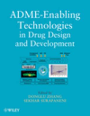 ADME-Enabling Technologies in Drug Design and Development (Hardback)