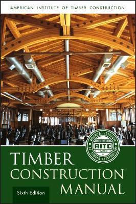 Timber Construction Manual (Hardback)
