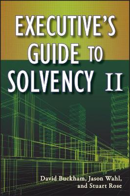 Executive's Guide to Solvency II - Wiley and SAS Business Series (Hardback)