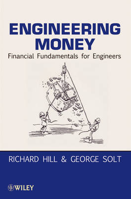 Engineering Money: Financial Fundamentals for Engineers (Paperback)