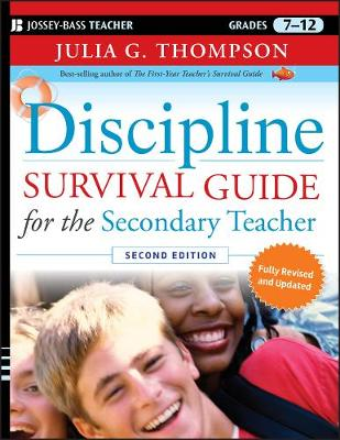 Discipline Survival Guide for the Secondary Teacher - J-B Ed: Survival Guides (Paperback)