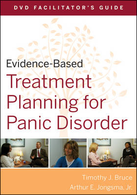 Evidence-based Treatment Planning for Panic Disorder DVD Facilitator's Guide - Evidence-Based Psychotherapy Treatment Planning Video Series (Paperback)