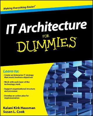 IT Architecture For Dummies (Paperback)