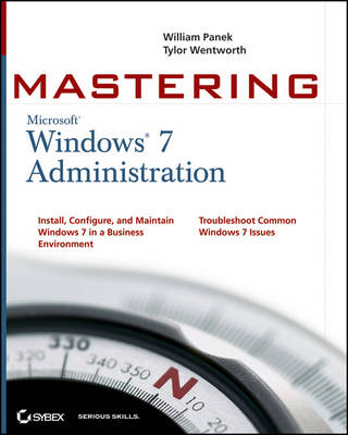 Mastering Microsoft Windows 7 Administration (Paperback)
