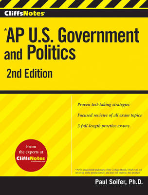 CliffsNotes AP U.S. Government and Politics: 2nd Edition (Paperback)