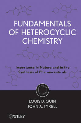 Fundamentals of Heterocyclic Chemistry: Importance in Nature and in the Synthesis of Pharmaceuticals (Hardback)
