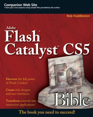 Flash Catalyst CS5 Bible - Bible (Paperback)