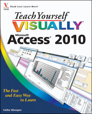 Teach Yourself VISUALLY Access 2010 - Teach Yourself VISUALLY (Tech) (Paperback)