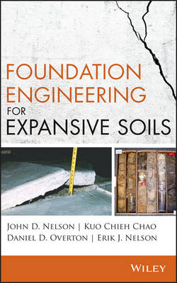 Foundation Engineering for Expansive Soils (Hardback)