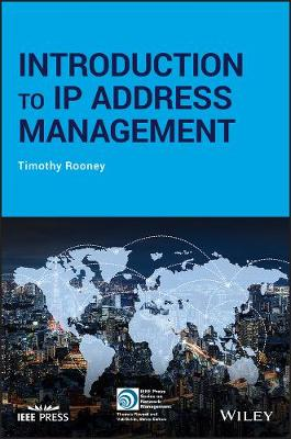 Introduction to IP Address Management - IEEE Press Series on Networks and Services Management (Paperback)