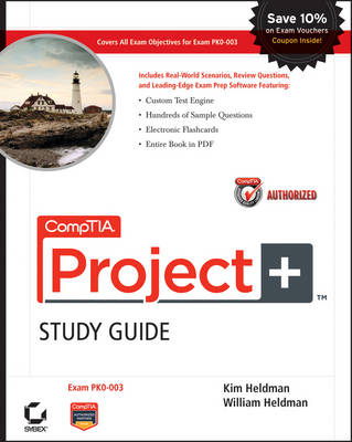 CompTIA Project+ Study Guide Authorized Courseware: Exam PK0-003 (Paperback)