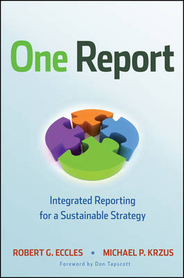 One Report: Integrated Reporting for a Sustainable Strategy (Hardback)