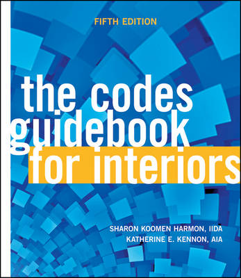 The Codes Guidebook for Interiors (Hardback)