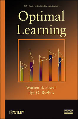 Optimal Learning - Wiley Series in Probability and Statistics (Hardback)