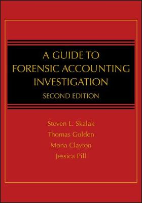 A Guide to Forensic Accounting Investigation (Hardback)