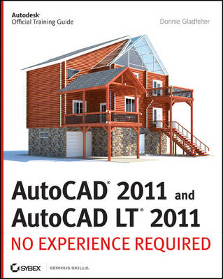AutoCAD 2011 and AutoCAD LT 2011: No Experience Required (Paperback)
