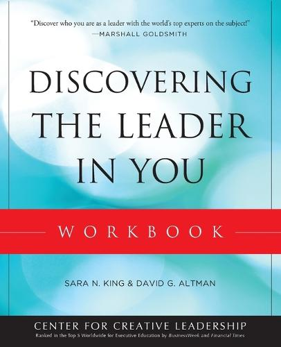 Discovering the Leader in You Workbook - J-B CCL (Center for Creative Leadership) (Paperback)