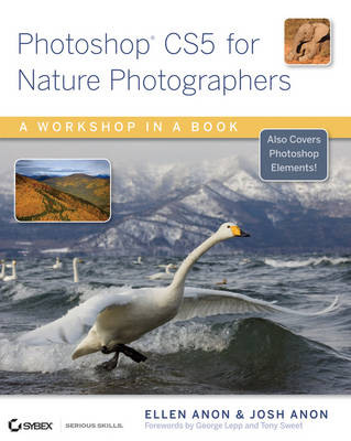 Photoshop CS5 for Nature Photographers: A Workshop in a Book (Paperback)