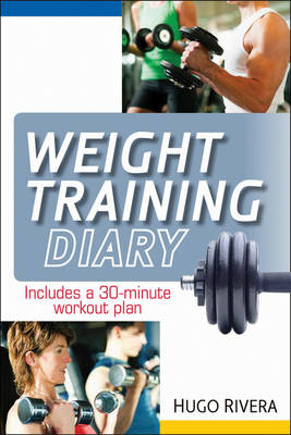 The Weight Training Diary (Paperback)