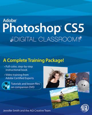 Photoshop CS5 Digital Classroom - Digital Classroom (Paperback)
