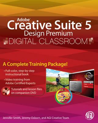 Adobe Creative Suite 5 Design Premium Digital Classroom - Digital Classroom (Paperback)