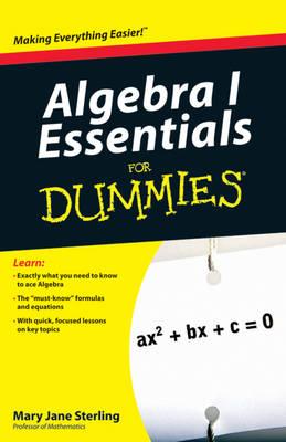 Algebra I Essentials For Dummies (Paperback)