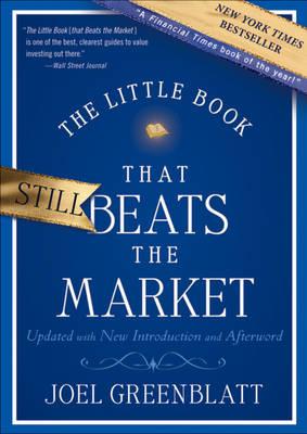 The Little Book That Still Beats the Market - Little Books. Big Profits (Hardback)