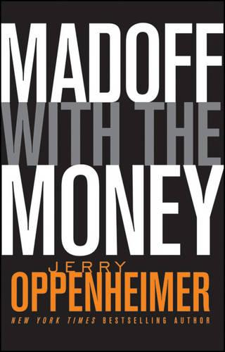 Madoff with the Money (Paperback)
