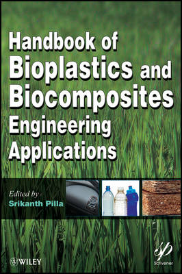 Handbook of Bioplastics and Biocomposites Engineering Applications - Wiley-Scrivener (Hardback)