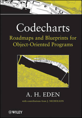 Codecharts: Roadmaps and blueprints for object-oriented programs (Hardback)