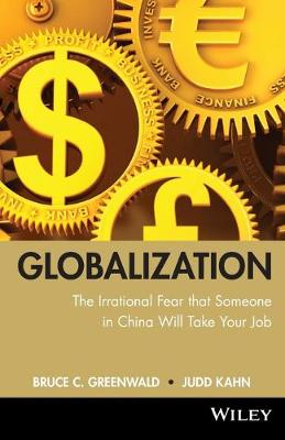 globalization: n. the irrational fear that someone in China will take your job (Paperback)