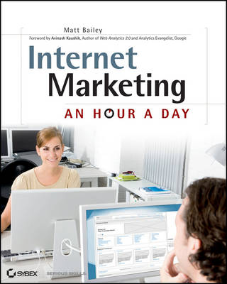 Internet Marketing: An Hour a Day (Paperback)
