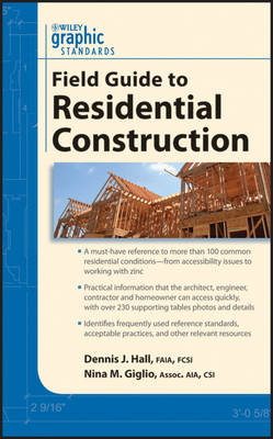 Graphic Standards Field Guide to Residential Construction - Graphic Standards Field Guide series (Paperback)