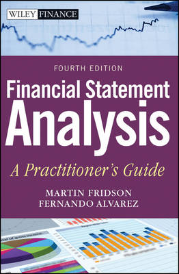 Financial Statement Analysis: A Practitioner's Guide - Wiley Finance (Hardback)