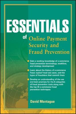 Essentials of Online payment Security and Fraud Prevention - Essentials Series (Paperback)