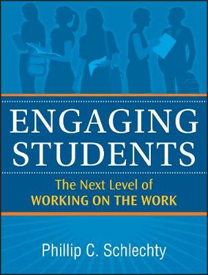 Engaging Students: The Next Level of Working on the Work (Paperback)