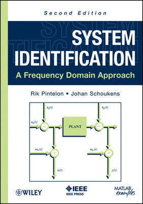 System Identification: A Frequency Domain Approach (Hardback)