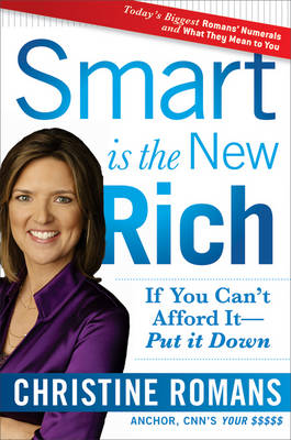 Smart is the New Rich: If You Can't Afford It, Put it Down (Hardback)