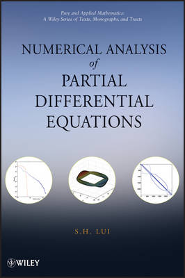 Numerical Analysis of Partial Differential Equations - Pure and Applied Mathematics: A Wiley Series of Texts, Monographs and Tracts (Hardback)