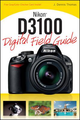 Nikon D3100 Digital Field Guide (Paperback)