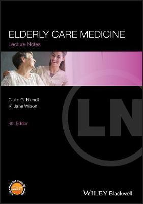 Elderly Care Medicine - Lecture Notes (Paperback)