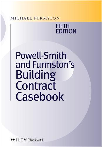 Powell ]Smith and Furmston's Building Contract Casebook (Hardback)
