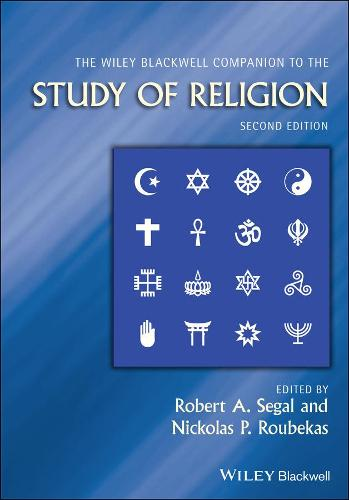 The Wiley-Blackwell Companion to the Study of Religion - Wiley Blackwell Companions to Religion (Hardback)