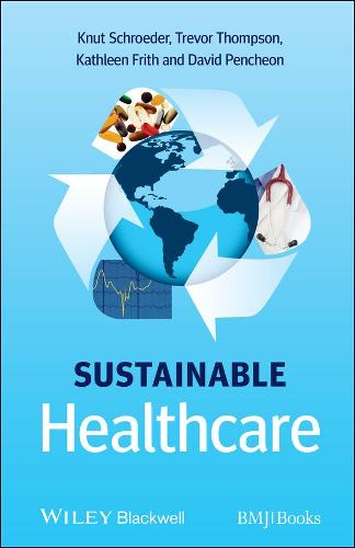 Sustainable Healthcare (Paperback)