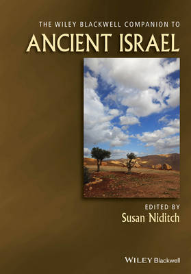 The Wiley-Blackwell Companion to Ancient Israel - Wiley-Blackwell Companions to Religion (Hardback)
