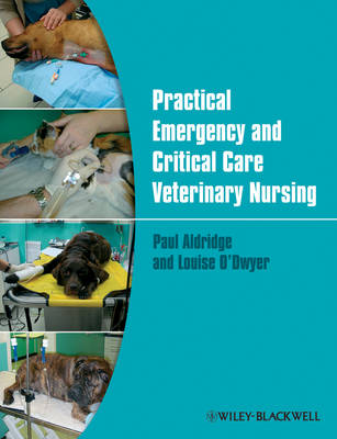 Practical Emergency and Critical Care Veterinary Nursing (Paperback)